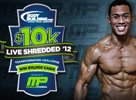 2012 March MP Live Shredded Transformation Challenge!
