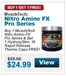 Buy 1 MuscleTech Nitro Amino FX Pro Series & Get 1 HydroxyStim, 18 Rapid-Release Thermo Caps FREE!