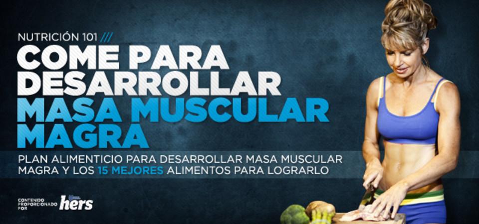 Dieta para desarrollar masa muscular rapidamente
