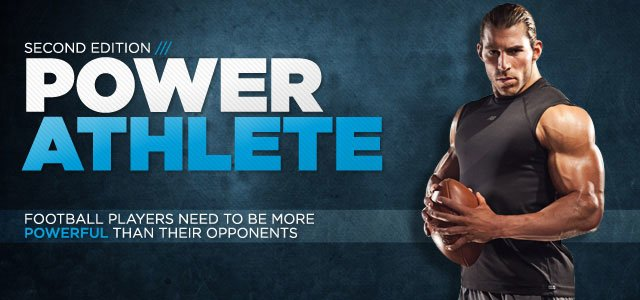 Power Athlete, 2nd Ed. - Football Off And Pre-Season Main Page!
