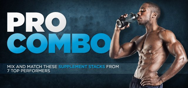 Pro Combo: Supplement Stacks From 7 Top Performers - Mix And Match!