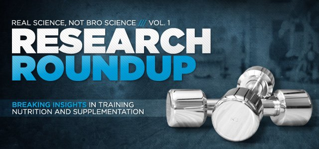 Research Roundup: Breaking Insights In Training, Nutrition And Supplementation