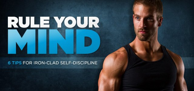7 Tips For Iron-Clad Self-Discipline