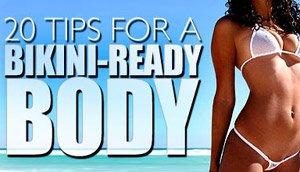 Tips For A Bikini Ready Body!