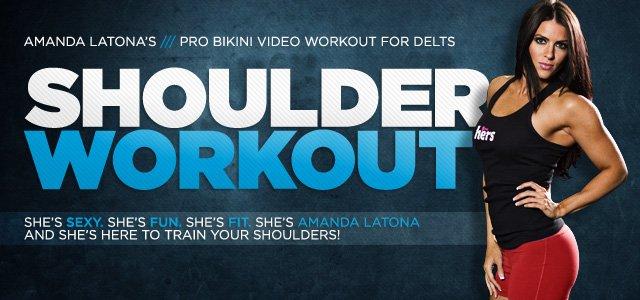 Shoulder Workout: Amanda Latona's Pro Bikini Video Workout For Delts