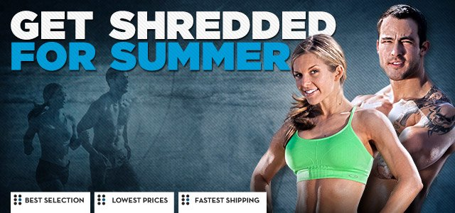 Get Shredded for Summer