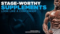 Stage-Worthy Supplements: Look Like A Contender