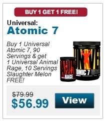 Buy 1 Universal Atomic 7, 90 Servings & get 1 Universal Animal Rage, 10 Servings Slaughter Melon FREE!