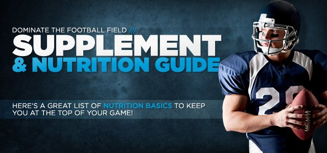 Dominate The Football Field With This Game-Winning Supplement & Nutrition Guide