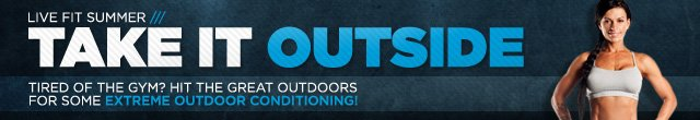 Take It Outside: Extreme Outdoor Workouts!