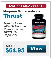 Magnum Nutraceuticals	Thrust	20% Off