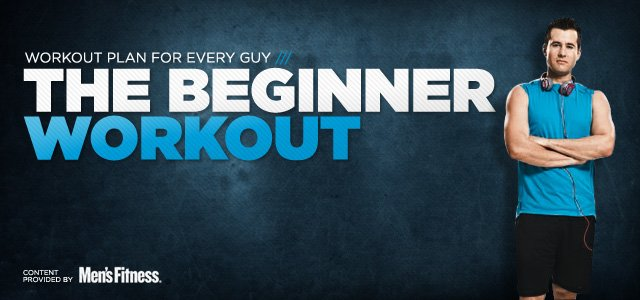 Workout For Every Guy: Beginner's Workout