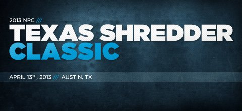 2013 NPC Texas Shredder Classic