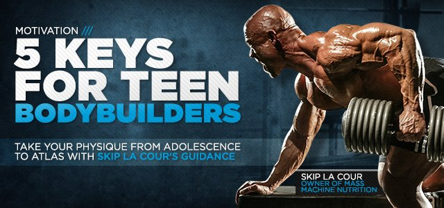 5 Keys For Teen Bodybuilders