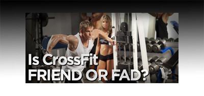 Is CrossFit Friend Or Fad?