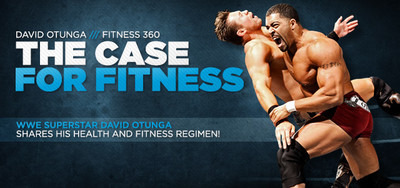 Fitness 360: David Otunga, The Case For Fitness—Overview