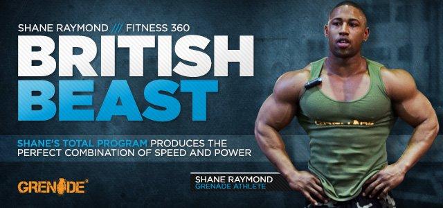 Grenade Fitness 360: Shane Raymond, British Beast