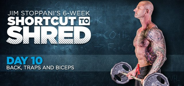 Jim Stoppani's Shortcut To Shred: Day 10 - Back, Traps ...