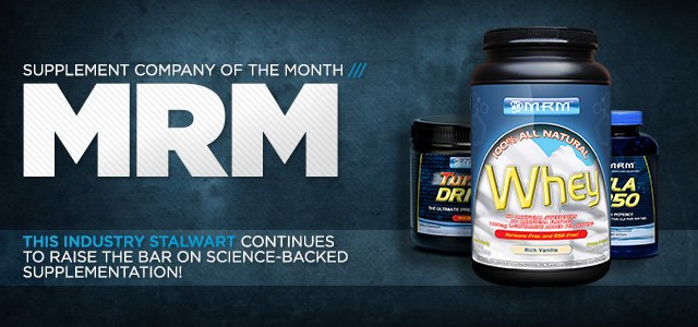 Bodybuilding.com Supplement Company Of The Month: MRM
