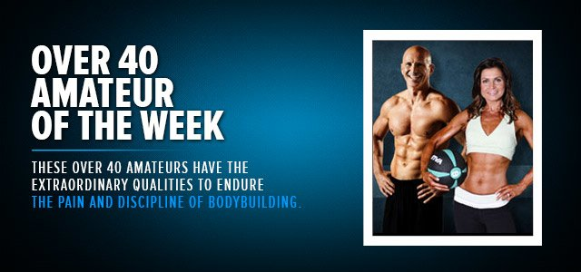 Over 40 Amateur Bodybuilder Of The Week