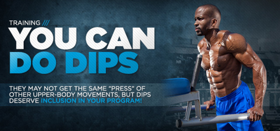 You Can Do Dips: Your Guide To This Upper-Body Blaster!
