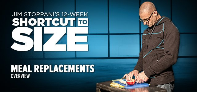 Jim Stoppani's 12-Week Shortcut To Size: Meal Replacements