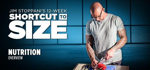 Jim Stoppani's 12-Week Shortcut To Size: Nutrition