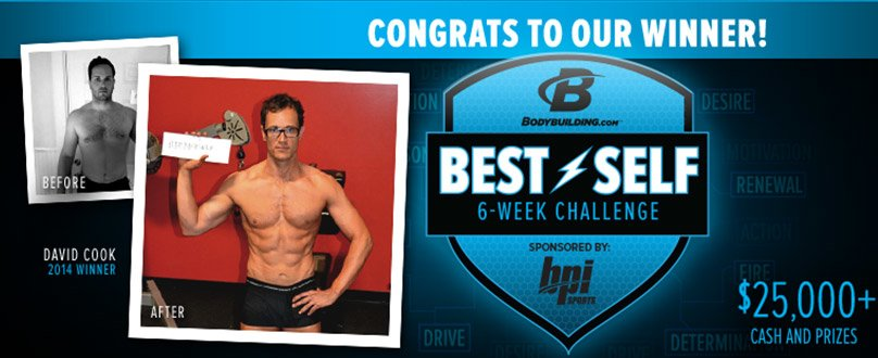 Bodybuilding.com Best Self 6 Week Challenge Sponsored by BPI Sports - Congrats To Our Winner!