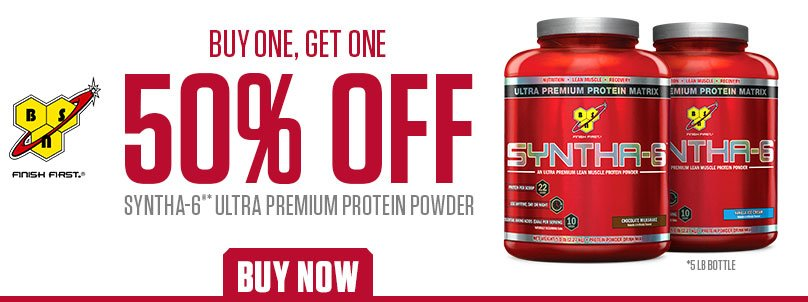 BSN SYNTHA-6 BUY 1 GET 1 50% OFF!