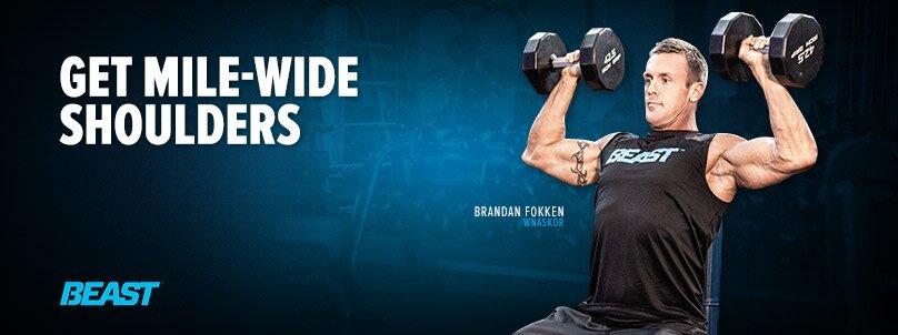 Get Mile-Wide Shoulders