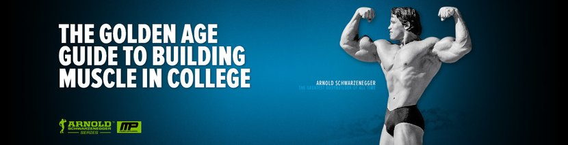 The Golden Age Guide To Building Muscle In College
