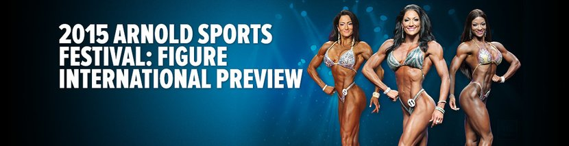 2015 Arnold Sports Festival: Figure International Preview