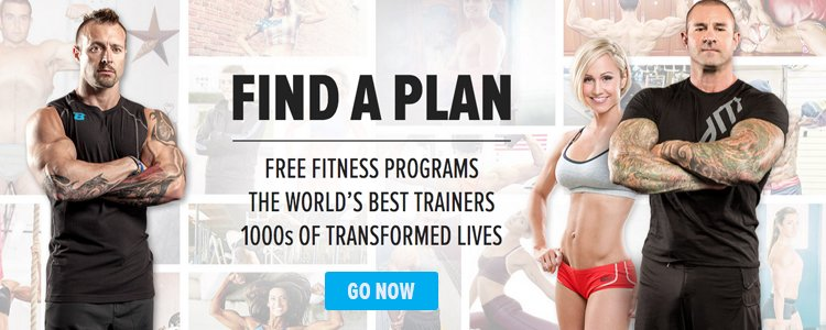 Find A Plan - Free fitness programs, the world's best trainers, 1000s of transformed lives - Go Now