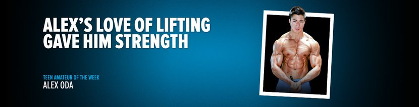 Teen Amateur Of The Week: Alex's Love Of Lifting Gave Him Strength