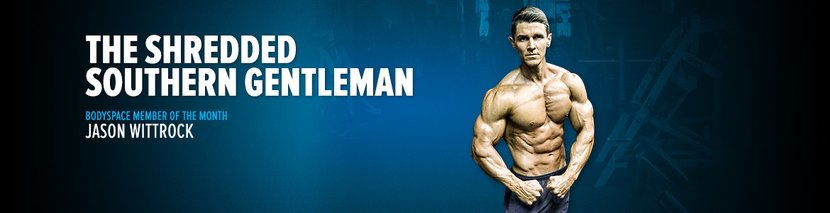 BodySpace Member Of The Month: The Shredded Southern Gentleman