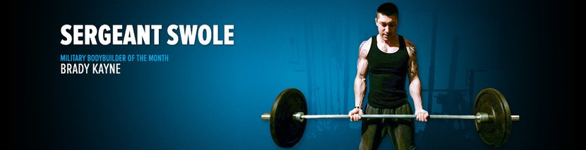 Military Bodybuilder Of The Month: Brady Kayne