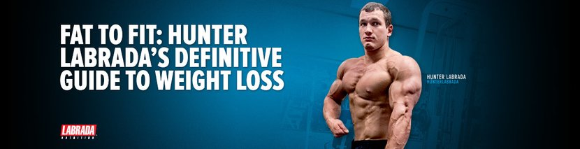 Fat To Fit: Hunter Labrada's Definitive Guide To Weight Loss