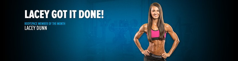 BodySpace Member Of The Month: Lacey Got It Done!