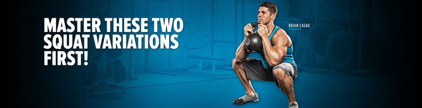 Squat Better: Master These Two Squat Variations First!