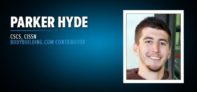 Parker Hyde, CSCS, CISSN