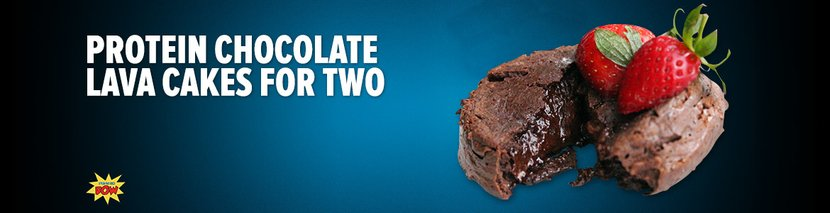 Protein Chocolate Lava Cakes For Two: A Valentine's Day Special