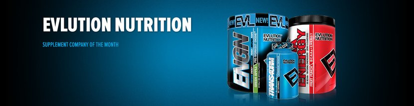 Supplement Company Of The Month: Evlution Nutrition (EVL)