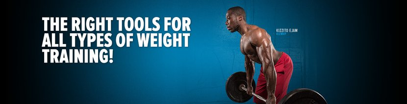 The Right Tools For All Types Of Weight Training!