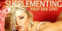 Supplementing Your Sex Life!