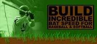 Build Incredible Bat Speed For Baseball & Softball!