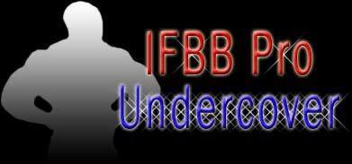 IFBB Undercover