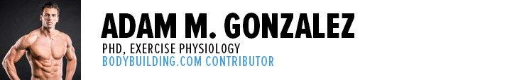 Adam M. Gonzalez, PhD, CSCS