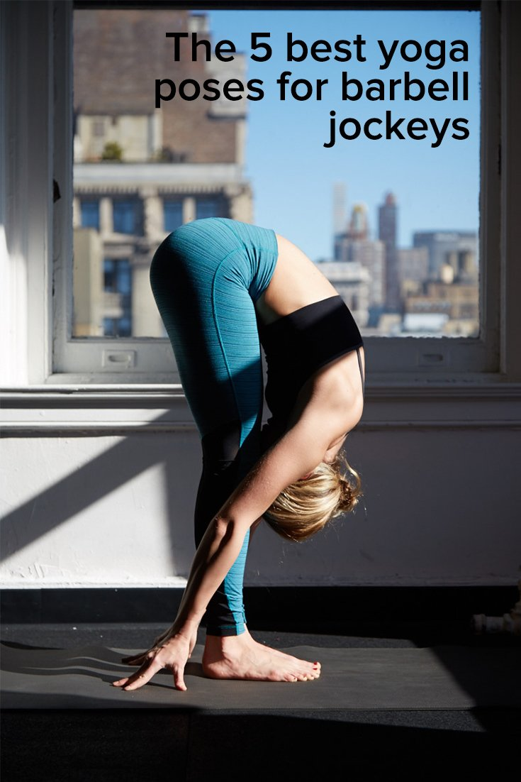 The 5 Best Yoga Poses For Barbell Jockeys