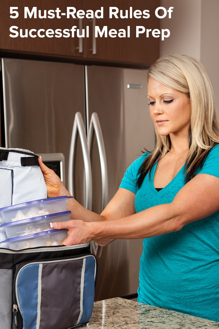5 Must-Read Rules Of Successful Meal Prep