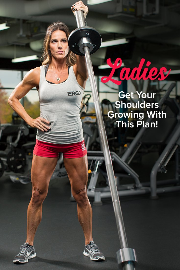 Ladies, Get Your Shoulders Growing With This Plan
